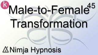 Male-to-Female Transformation - Nimja Hypnosis