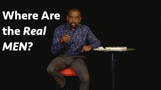 why men are not men anymore church sep 17
