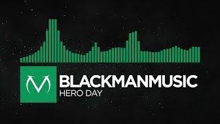 [Moombahcore] - BLACKMANMUSIC - Hero Day