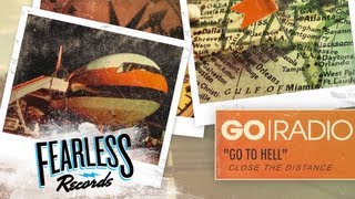 Go Radio - Go To Hell (Track 4)