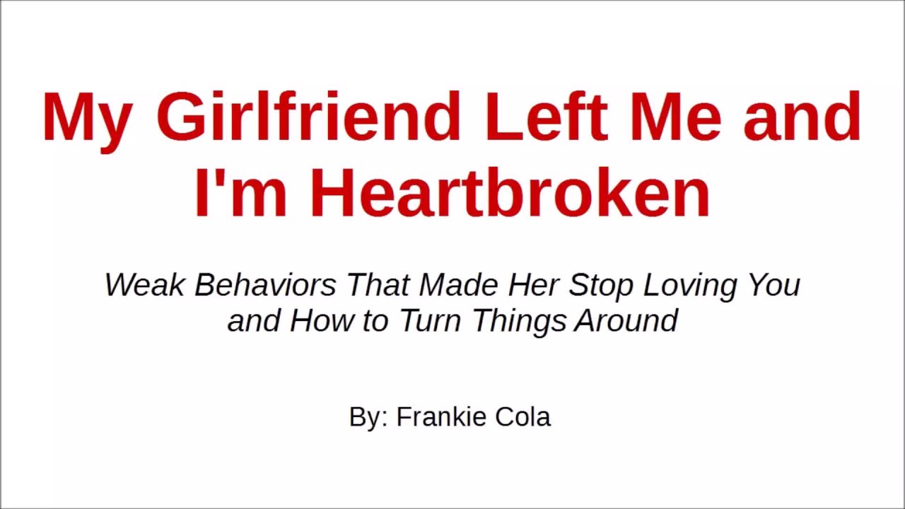 My girlfriend left me for a girl