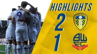 Highlights | Leeds United 2-1 Bolton Wanderers | EFL Championship
