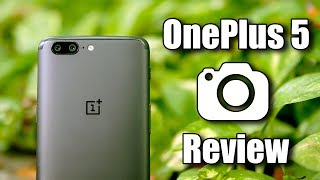 OnePlus 5 Camera Review – iXcellent!
