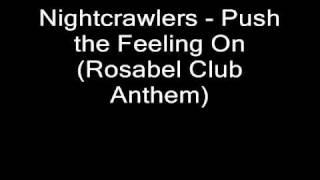 Nightcrawlers - Push the Feeling On (remix)