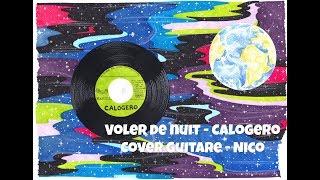 Calogero - Voler de nuit - CoverTabs Guitare de Nico