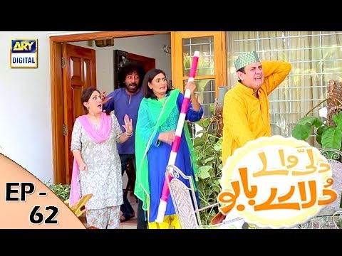 Dilli Walay Dularay Babu - Ep 62 - 9th December 2017 - ARY Digital Drama