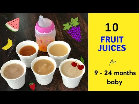 10 Healthy Fruit Juices ( for 9 24 months baby ) {sugarfree} juices for 9+ months baby & toddlers