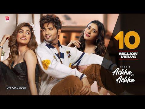 Nikk : Achha Ve Achha (HD Video) Amulya Rattan   Hiba   New Punjabi Songs 2021   Latest Songs 2021