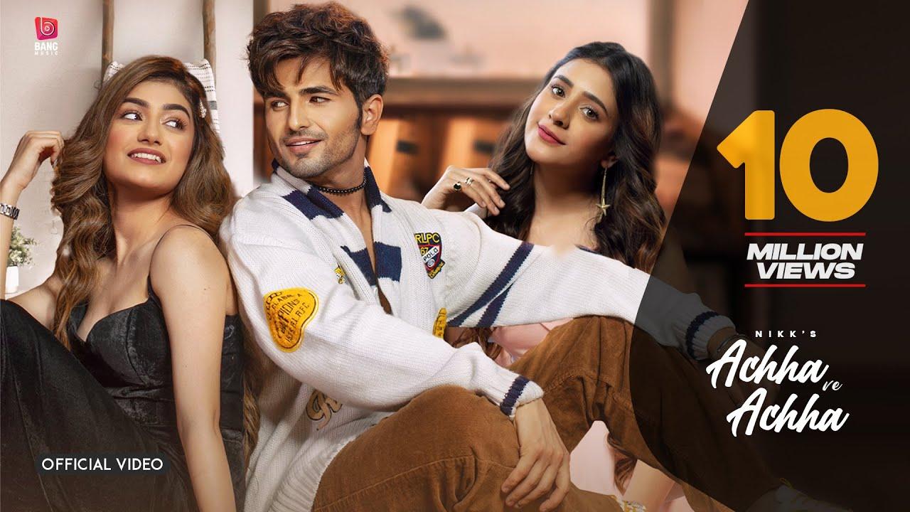 Nikk : Achha Ve Achha (HD Video) Amulya Rattan | Hiba | New Punjabi Songs 2021 | Latest Songs 2021