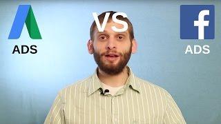 Facebook Ads Vs. Google Ads - Marketing Essentials