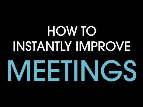 How to instantly improve meetings