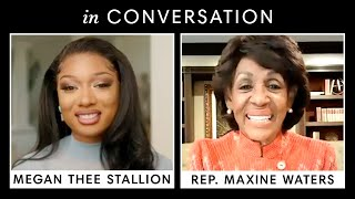 Megan Thee Stallion & Rep. Maxine Waters on Standing Up for Black Women and The Genius of 'WAP'