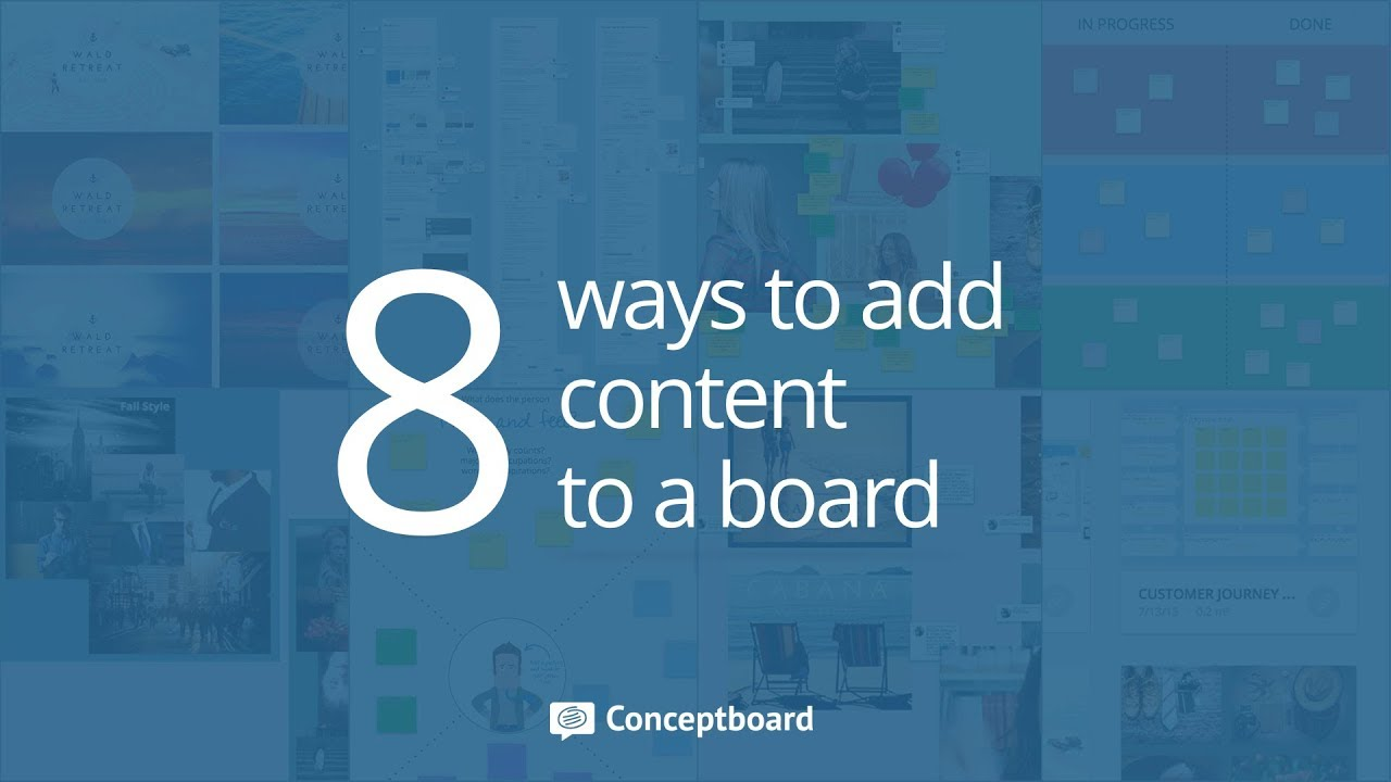 8 ways to add content to a board
