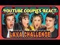 YOUTUBE COUPLES REACT TO LAVA CHALLENGE (The Floor is Lava Challenge)