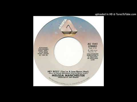 Melissa Manchester Hey Ricky (You're A Low Down Heel) (1982)