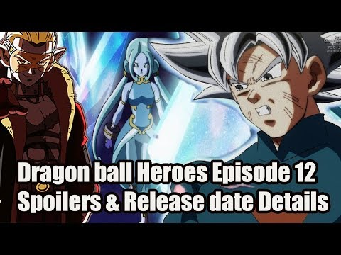 Super Dragon Ball Heroes Episode 12 Release Details Spoilers Youtube