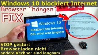 Windows 10 blockiert Internet | DSL langsam | Browser hängt und lädt nicht