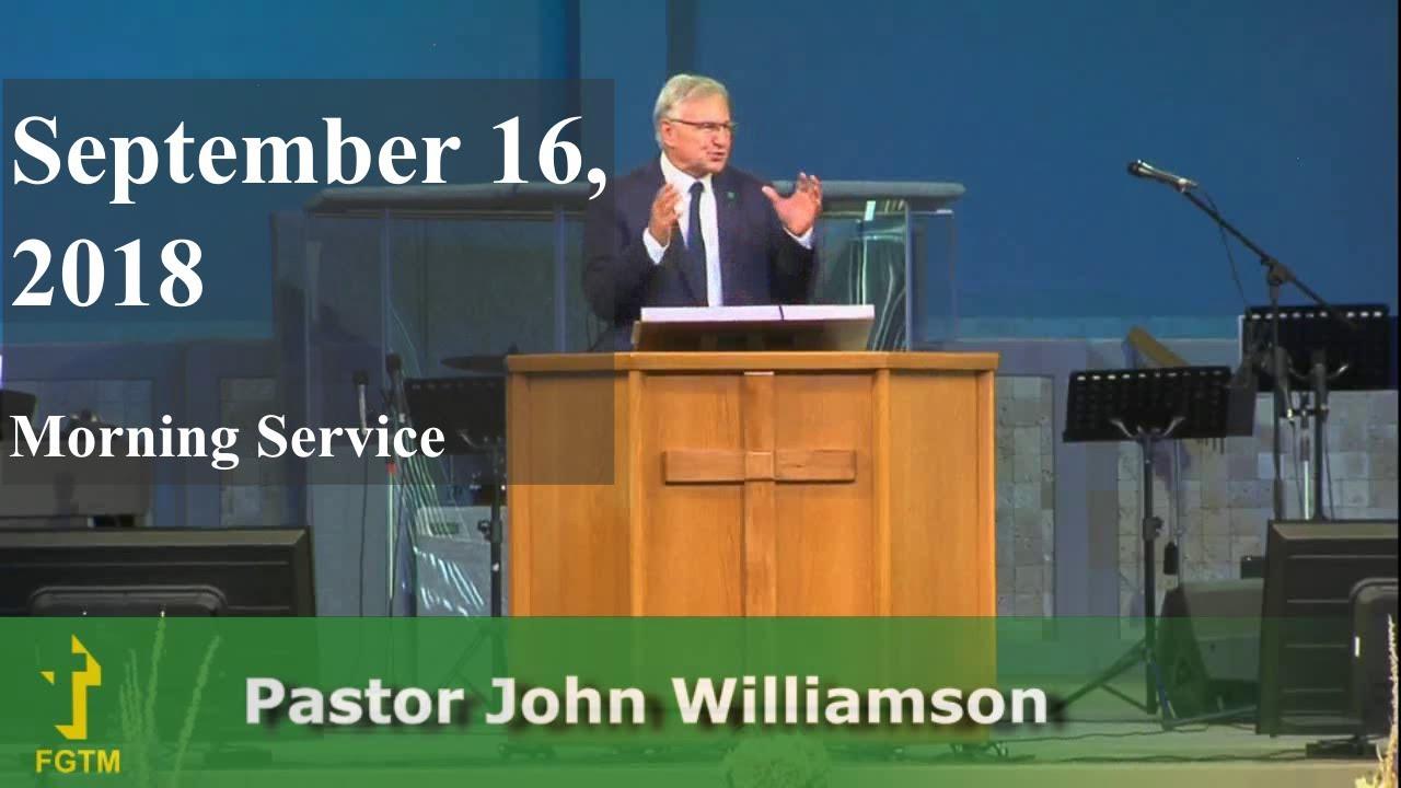 Five Pillars Of The Church: Part 2 - Pastor John Williamson - Oct  16/2018  - 10 AM