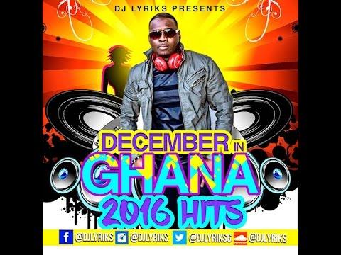 DJ Lyriks December In Ghana 2016 Hits