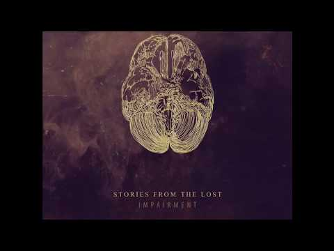 Stories From The Lost - Impairment [Full Album]