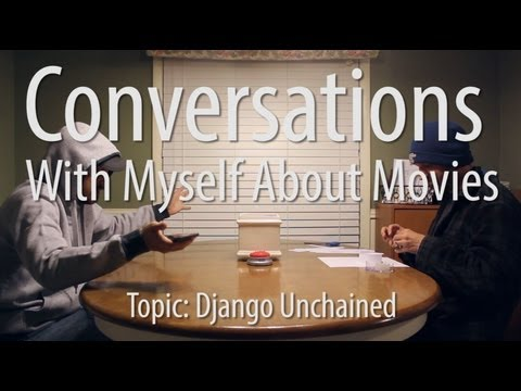 Conversations With Myself About Movies - Django Unchained
