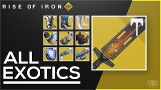 Destiny: Rise of Iron Exotic Weapons & Armor! New Exotic Sword!