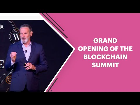 Grand opening of the Blockchain summit