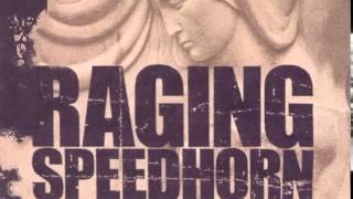 RAGING SPEEDHORN - HEARTBREAKER