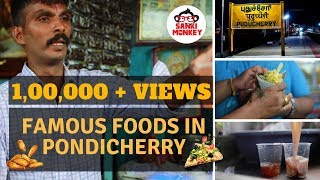 Famous foods in Pondicherry - Part 1
