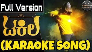 Tequila Kannada Karaoke Song Original with Kannada Lyrics