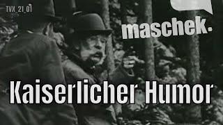 Maschek – Kaiserlicher Humor