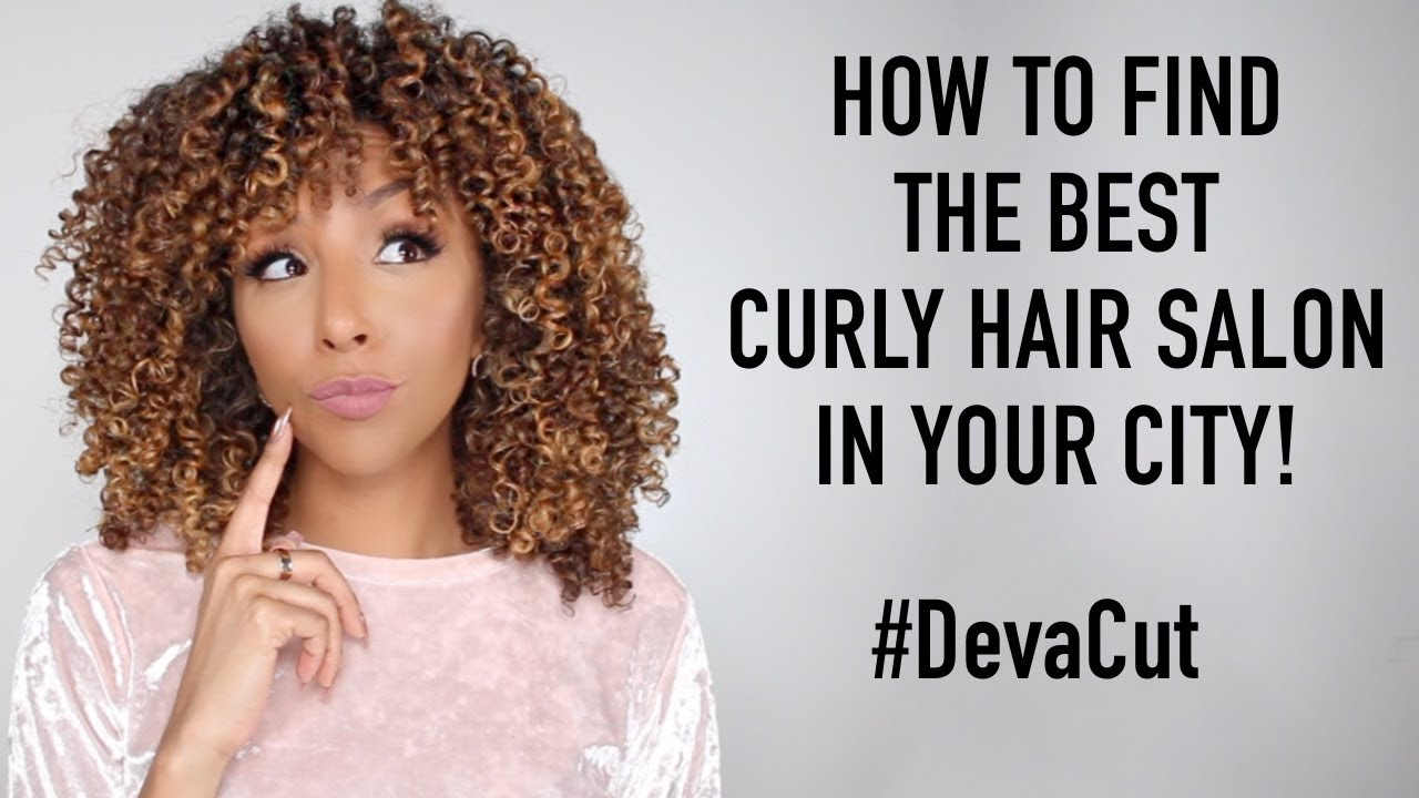 How To Find The Best Curly Hair Salon In Your City Devacut Biancareneetoday Youtube