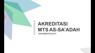 AKREDITASI MTS AS-SA'ADAH SUKASARI