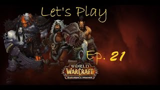 World Of Warcraft Warlord Of Draenor Let's Play Ep  21 Timber Farming