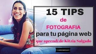 15 TIPS de Fotografia para tu Página web
