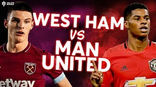 WEST HAM V MAN UN TED Premier League Preview