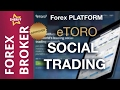 eToro Forex is the Best Social Trading Network