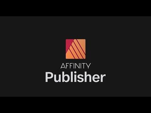 Affinity Publisher – The Next Generation Of Professional Publishing Software