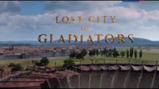 Исчезнувший город гладиаторов документальный фильм
