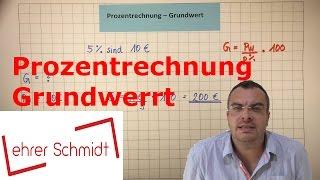 Grundwert berechnen (mit Formel) | Prozentrechnung | Mathematik