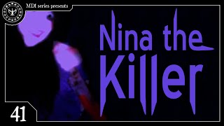 Creepypasta #41 - Nina The Killer