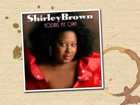 Shirley Brown (Think Again) (Woman To Woman)