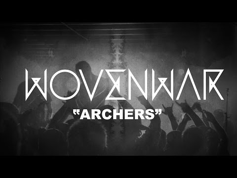 "Wovenwar ""Archers"" (OFFICIAL VIDEO)"