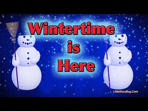 Winter Preschool Song - Wintertime is Here - Littlestorybug
