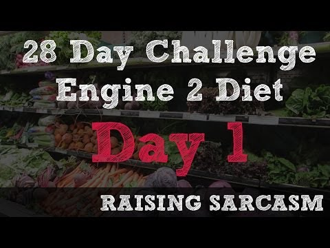 Engine 2 Diet - 28 Day Challenge - Day 1