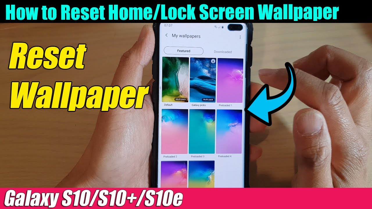 Galaxy S10 S10 S10e How To Reset Home Lock Screen Wallpaper Back To Default Youtube