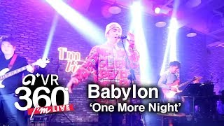 [I'm LIVE × VR360] Babylon(베이빌론) - 'One More Night' _ 360° Video