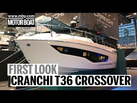 Cranchi T36 Crossover | First Look | Motor Boat & Yachting
