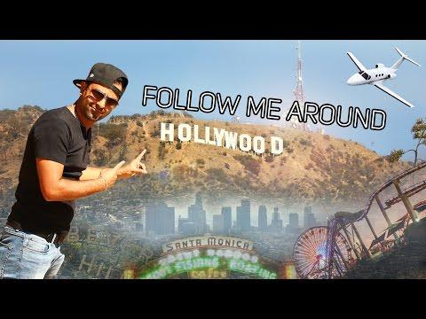 FOLLOW ME AROUND   LOS ANGELES   HOLLYWOOD