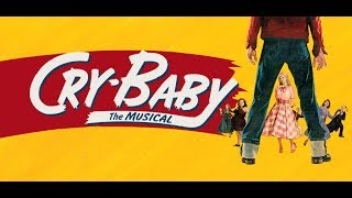 Screw Loose - Cry Baby - Lyrics - Original Broadway Cast